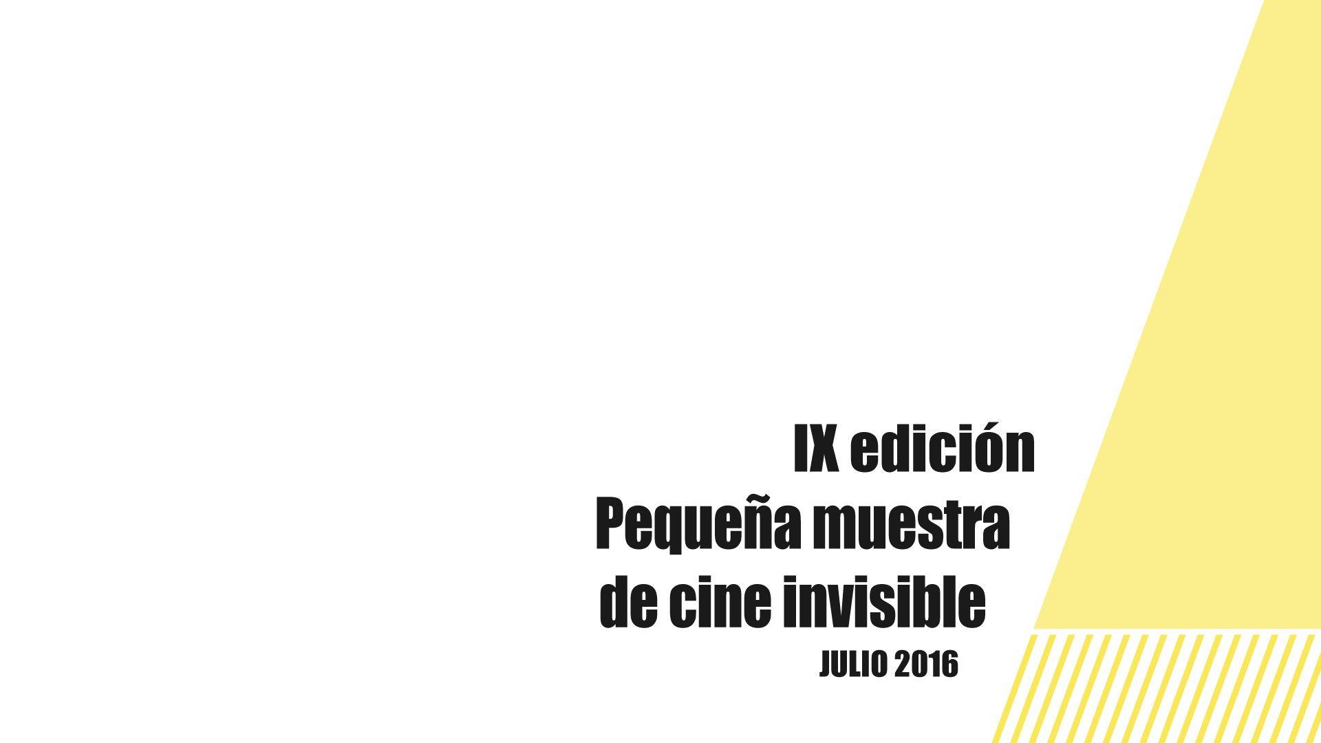 Muestra de cine invisible IX edición